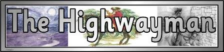 Free printable The Highwayman poem banner for classroom display
