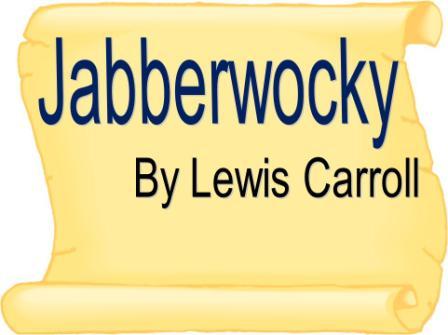 Jabberwocky PowerPoint Presentation