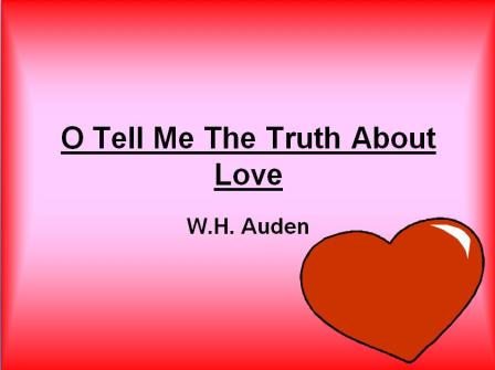 O Tell Me The Truth About Love PowerPoint